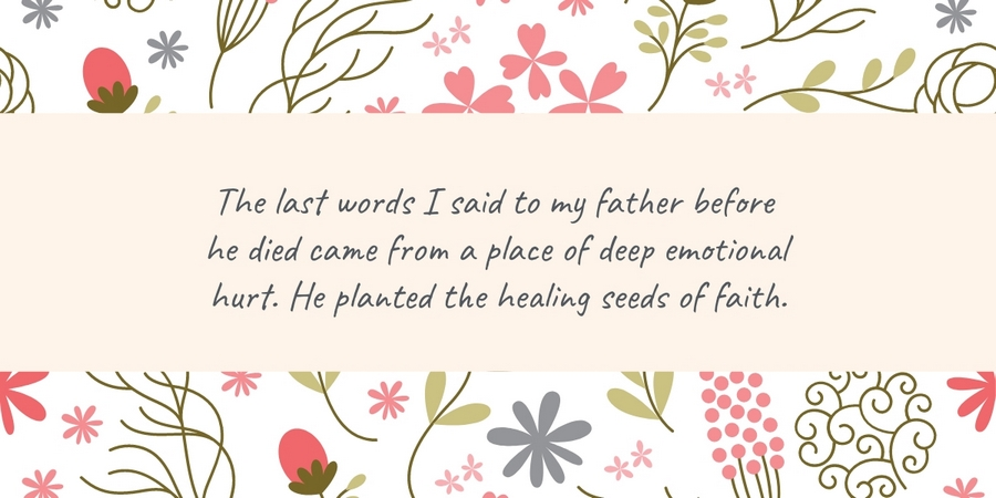 Planting the Healing Seeds of Faith (a True Story)